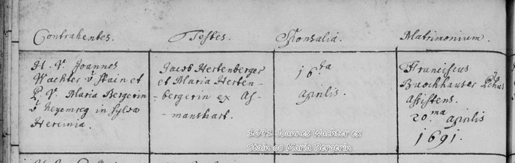 1691 Joannes Wachter ex Stain oo Maria Bergerin